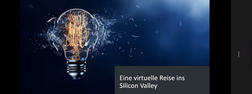 Gelungener Online-Workshop zu den neuesten Trends im Silicon Valley, Start-ups und International Innovation Support
